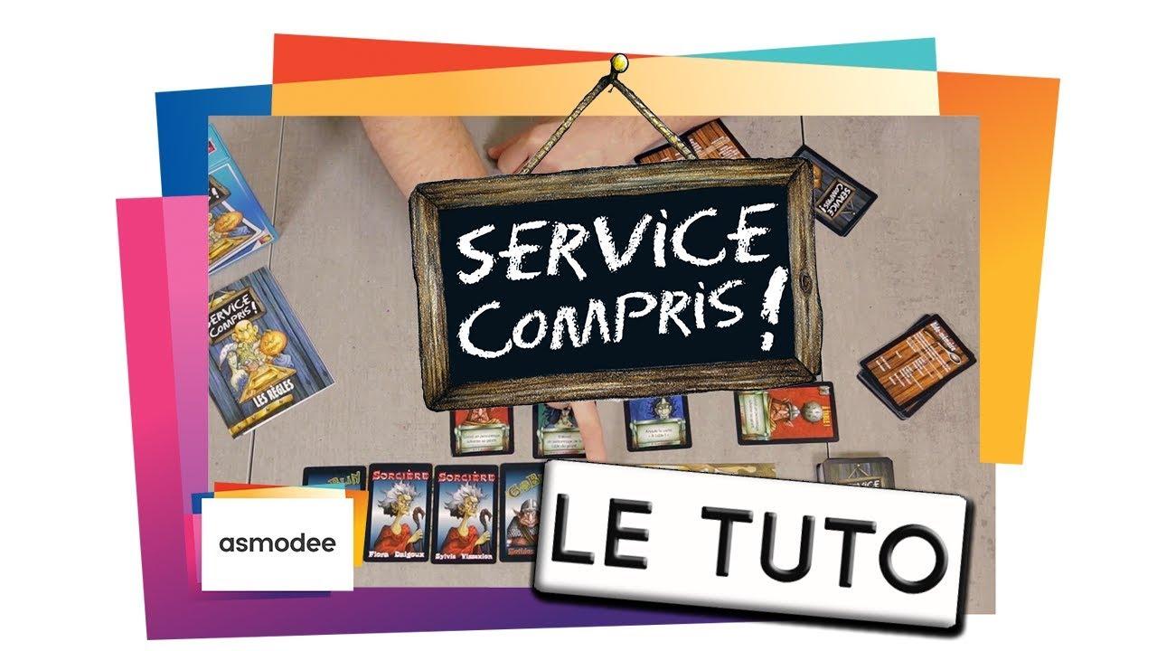 SERVICE COMPRIS - Le Tutoriel