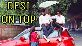Desi On Top || Don't Judge A Book By Its Cover || Roshan Tripathi