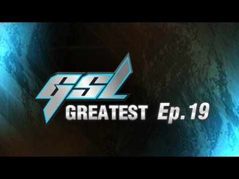 GSL's Greatest Ep.19 - MarineKing vs NaDa
