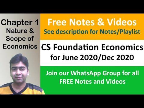 CS Foundation Economics Classes Video Lectures - Chapter 1 - Class 1 for June 2018/Dec 2018