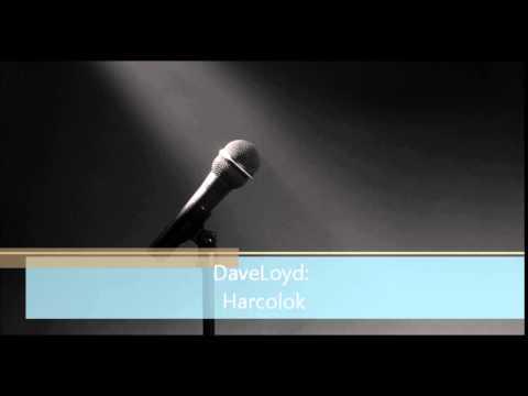 DaveLoyd  Harcolok prod. by Zsó, karc. Szike