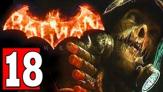 Batman Arkham Knight Walkthrough Part 18 Mission CITY OF FEAR TRACK DOWN SCARECROW