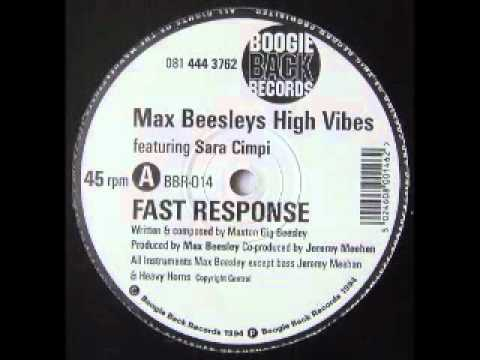 Max Beesley's High Vibes - Fast Response