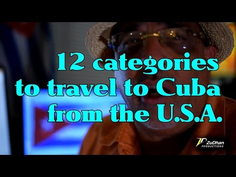 Traveling to Cuba from the U S    Episode 2   Twelve Categories to Travel Legally to Cuba   Part 1
