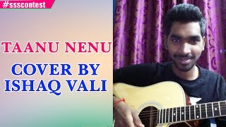 Download Hindi Video Songs - AR Rahman | Taanu Nenu Cover by Ishaq Vali #ssscontest