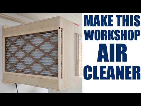 How To Make A Shop Air Cleaner