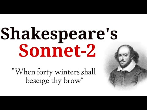 "Shakespeare's Sonnet-2 ""When forty winters shall beseige thy brow"" in Hindi summary & Explanation"