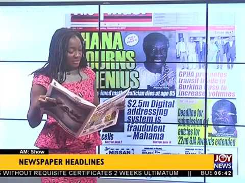 AM Show Newspaper Headlines on JoyNews (6-11-17)