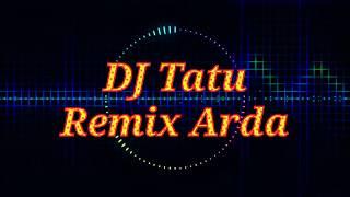 ARDA TATU - DJ Remix |Opo Aku Salah Yen Aku Crito Opo Anane | fullbass Terbaru 2020