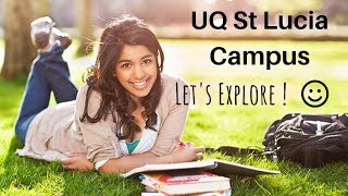 UQ St Lucia - Experience St Lucia Campus Life