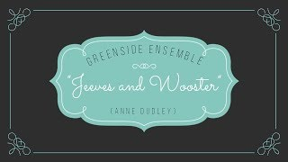 Jeeves and Wooster (Cover) | Greenside Ensemble