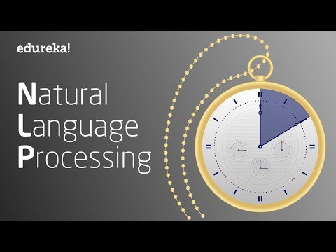 Natural Language Processing In 10 Minutes | NLP Tutorial For Beginners | NLP Training | Edureka