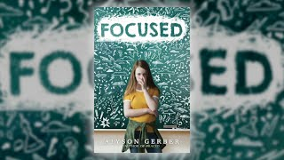 Focused by Alyson Gerber | Scholastic Spring 2019 Online Preview