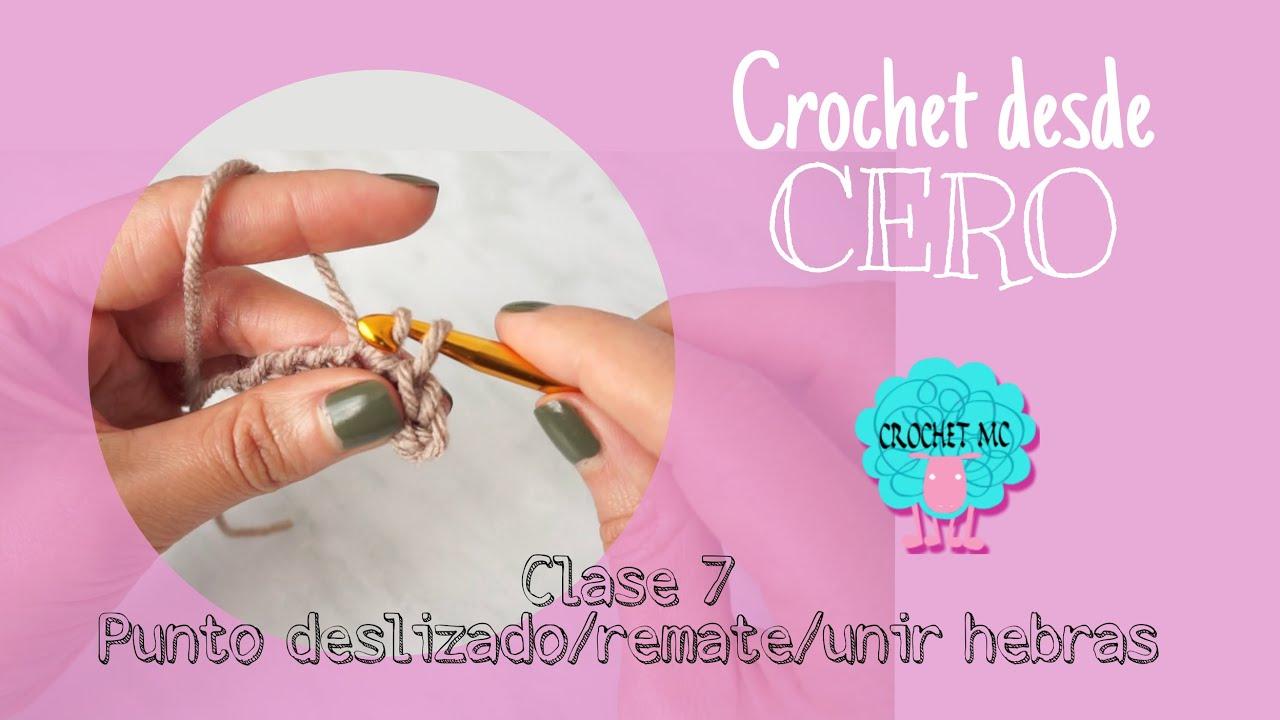 Crochet desde cero - clase 7 punto deslizado