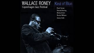Wallace Roney - Kind of Blue Project