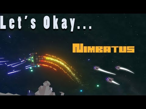 Let's Okay... Nimbatus | Kerbal Meets FTL?