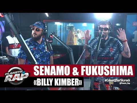 Youtube: [Exclu] Senamo & Fukushima«Billy Kimber» #PlanèteRap