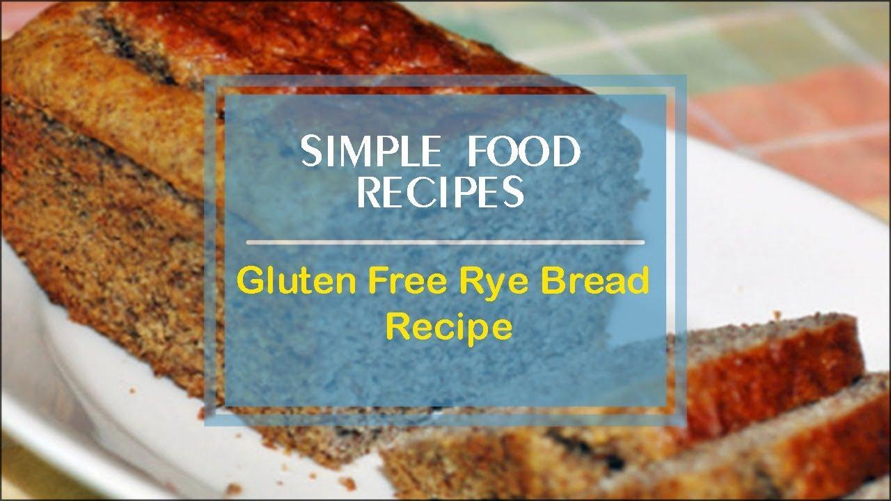 Gluten Free Rye Bread Recipe - YouTube
