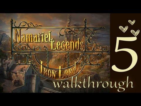 Namariel Legends - Iron Lord ♥ Walkthrough PART 5  