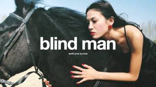 SPZRKT - Blind Man (w/ Lyrics)