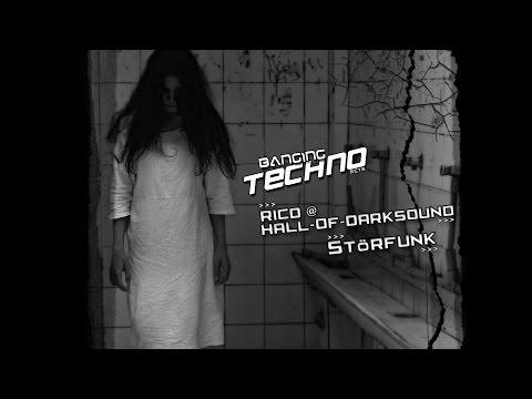 Banging Techno sets 140 - rico @ Hall-of-Darksound // StörFunk