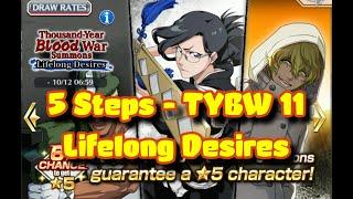 TYBW 11 - Lifelong Desires - 5 Steps [Bleach Brave Souls]