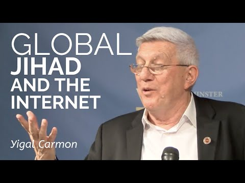 Yigal Carmon: How the Internet Developed the Global Jihadi Movement