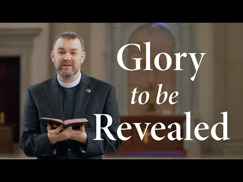 glory-to-be-revealed-|-devotions-from-the-hillsdale-college-chaplain