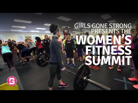 Girls Gone Strong Presents The Women's Fitness Summit