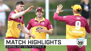 Highlights: Queensland v South Australia, Marsh One-Day Cup 2019