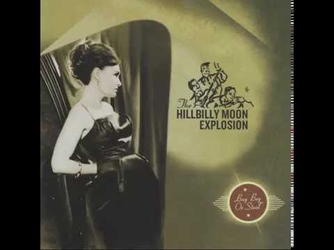 The Hillbilly Moon Explosion ‎\ Buy Beg Or Steal, 2011 [Full Album]