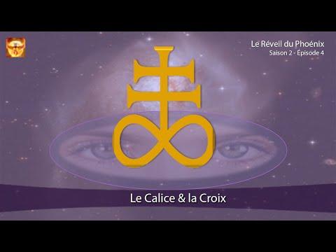 Le Réveil du Phoenix, Ép  5 le Calice & la Croix