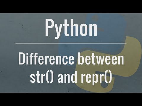 Python Tutorial: str() vs repr()