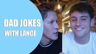 Dad Jokes with Lance! I Tom Daley