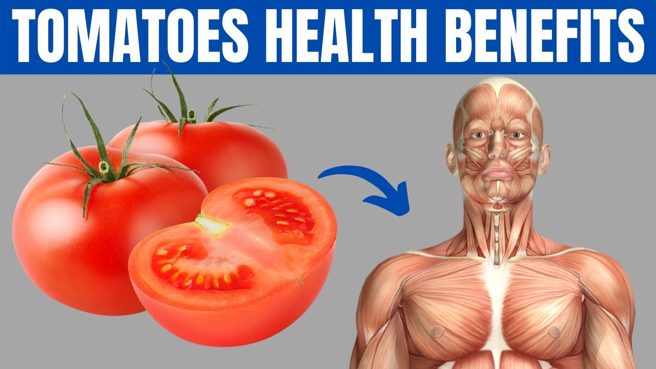 12 Benefits Of Eating Tomatoes Every Day