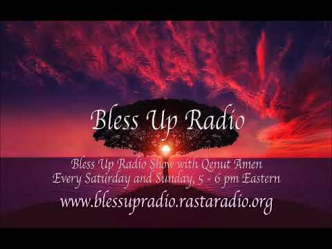 Bless Up Radio Show August 27, 2017