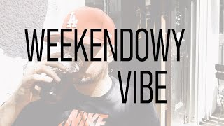 WEEKENDOWY VIBE