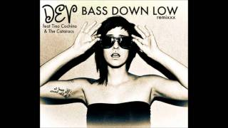The Cataracs feat  Dev   Bass Down Low (Proper Villains Remix)