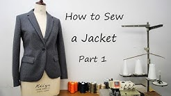 How to sew a Tailored Jacket/Blazer  Part 1