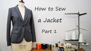 How to sew a Tailored Jacket tutorial Part 1 ジャケットの作り方 縫い方 Part 1