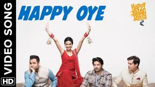 Happy Oye (Full Official Video Song) | Happy Bhag Jayegi | Diana, Abhay, Jimmy,  …