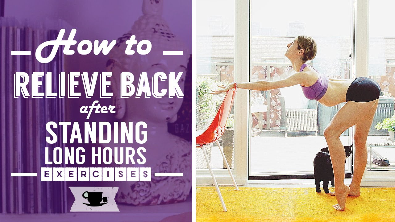 How To Relieve Back Pain After Standing Long Hours Lazy