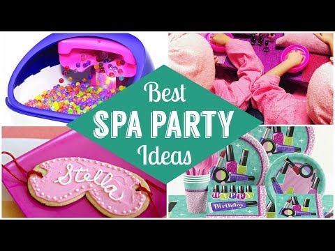 Best Spa Party