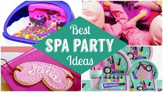 Best Spa Party Ideas!