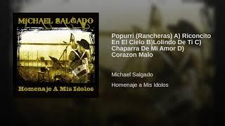Play Popurri(Rancheras) A) Riconcito En El Cielo B)Lolindo De Ti C) Chaparra De Mi Amor D) Corazon Malo