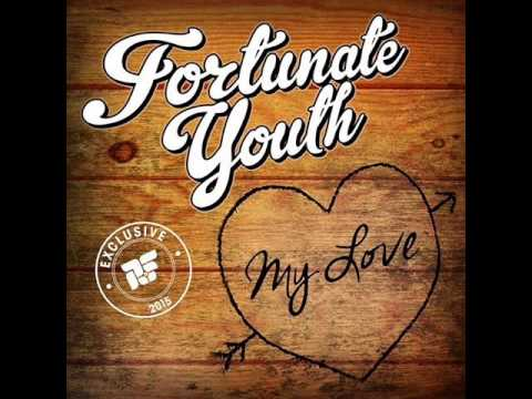 Fortunate Youth  My Love New Single 2015