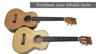 Freshman Ukuleles - Helping You To Create Your Sound