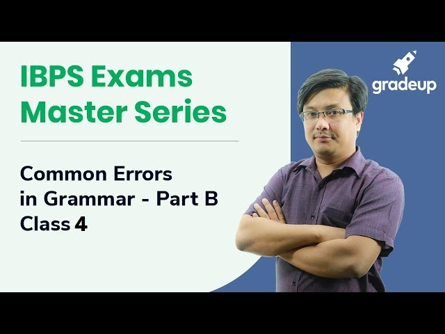 Common Errors in Grammar Part B by Sanoujam DB | IBPS Exams Master Series