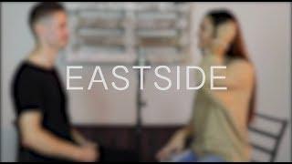 Eastside - benny blanco, Halsey and Khalid (cover)