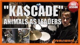 ★ Ka$cade (Animals As Leaders) ★ FREE Drum Lesson | How To Play Drum BEAT (Matt Garstka)